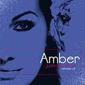Just Like That - Remixes V2 by Amber