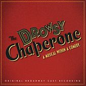 The Drowsy Chaperone by Lisa Lambert
