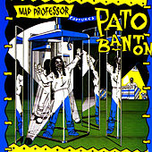 Mad Professor Captures Pato Banton by Mad Professor