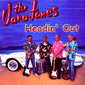 Headin' Out by The Vara-Tones