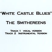 White Castle Blues by The Smithereens