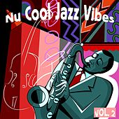 Nu Cool Jazz Vibes, Vol. 2 by Various Artists
