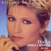 Italia Clasica Y Moderna by Silvana Di Lorenzo