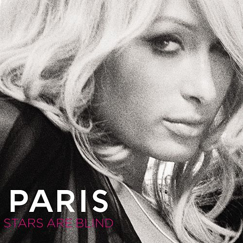 Stars Are Blind by Paris Hilton