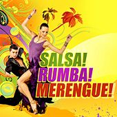 Salsa! Rumba! Merengue! by Various Artists