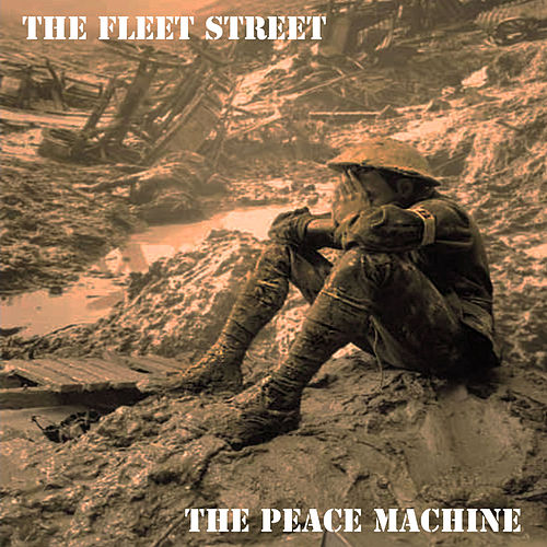 The Peace Machine by Fleet Street