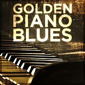 Golden Piano Blues von Various Artists