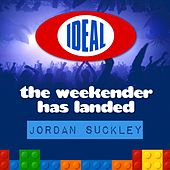 The Weekender Has Landed - Mixed By Jordan Suckley - EP by Various Artists