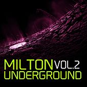 Milton Underground Vol 2 - EP by Various Artists