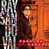 Próxima Parada by Ray Sandoval