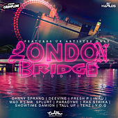 London Bridge Riddim by Various Artists