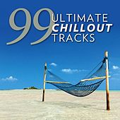 99 Ultimate Chillout Tracks by Various Artists