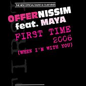 First Time (When I'm with You) [feat. Maya] by Offer Nissim