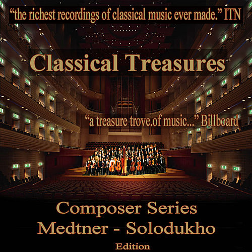 Classical Treasures Composer Series: Medtner - Solodukho by Various Artists