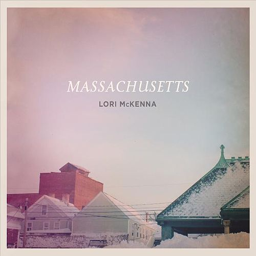 Massachusetts by Lori McKenna