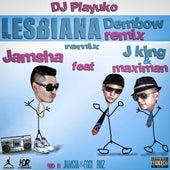 Lesbiana Remix (feat. J King & Maximan) by Jamsha El PutiPuerko