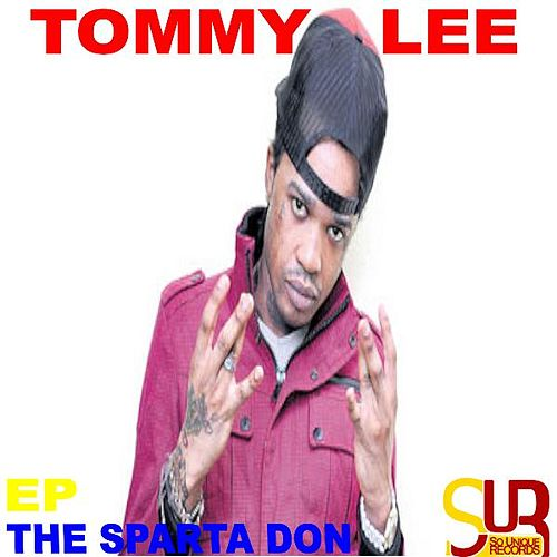 The Sparta Don-EP by Tommy Lee