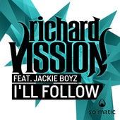 I'll Follow by Richard Vission