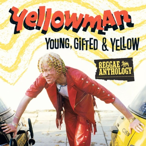 Reggae Anthology: Young, Gifted and Yellow by Yellowman