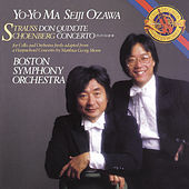 Strauss: Don Quixote, Op. 35 & Schoenberg: Concerto in D Major for Cello and Orchestra (Arr. from Harpsichord Concerto by Mathias Georg Monn) (Remastered) by Yo-Yo Ma