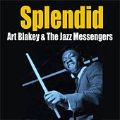Splendid by Art Blakey