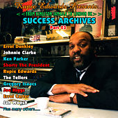 Rupie Edwards Presents Success Archives - From Kingston Jamaica to London UK, Pt. 3 by Various Artists