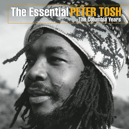The Essential Peter Tosh by Peter Tosh