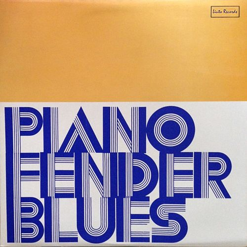 Piano Fender Blues (Remastered) by Piero Umiliani