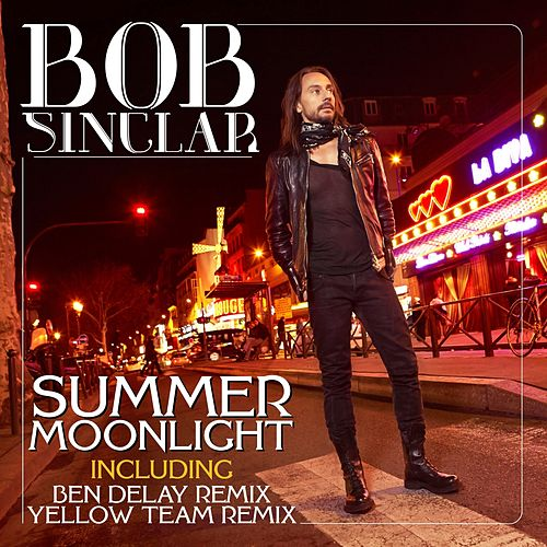 Summer Moonlight by Bob Sinclar