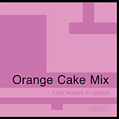 Like Waves In Space by Orange Cake Mix