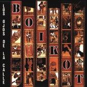 Los Ojos De La Calle by Boikot