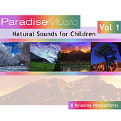 Natural Sounds For Children - Volume 1 by Natural Sounds