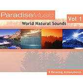 World Natural Sounds - Volume 1 by Natural Sounds