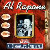 Live At Dingwall's Dancehall by Al Rapone