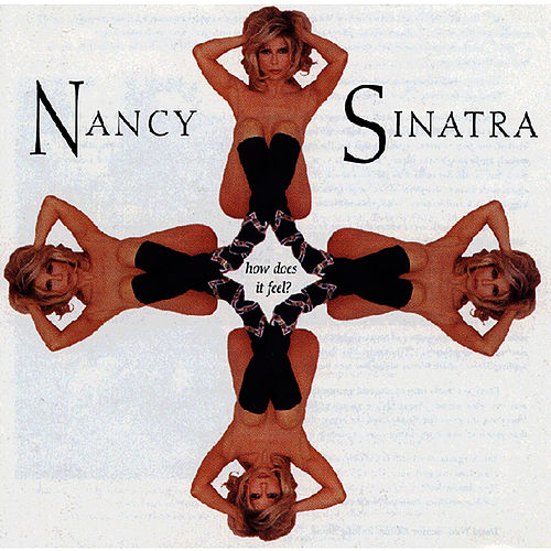 How Does It Feel? by Nancy Sinatra