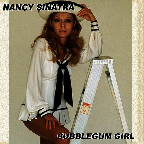 Bubblegum Girl Volume 2 by Nancy Sinatra
