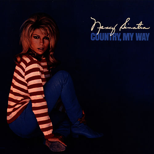 Country, My Way by Nancy Sinatra