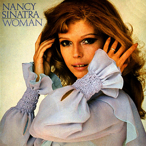 Woman by Nancy Sinatra