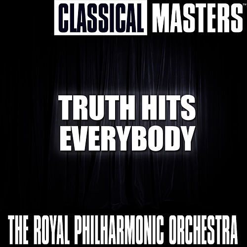 Classical Masters: Truth Hits Everybody by Royal Philharmonic Orchestra