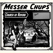 Church of Reverb by Messer Chups