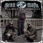 Most Known Unknown (New Package-Clean) von Three 6 Mafia