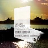 La Porte de Felicite: Constantinople 1453, entre Orient et Occident by Various Artists