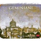 Geminiani: 12 Concerti Grossi composti sull'opera V d'Arcangelo Corelli by Ensemble 415