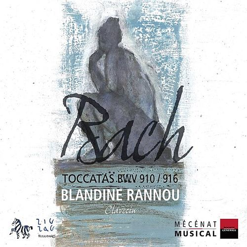 Bach: Toccatas, BWV 910-916 by Blandine Rannou