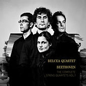 Beethoven: The Complete String Quartets, Vol. 1 by Belcea Quartet
