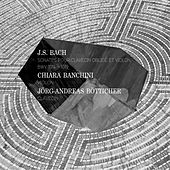 Bach: Sonates pour Clavecin obligé et Violon, BWV 1014-1019 by Chiara Banchini