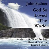 God So Loved The World by Altrincham Choral Society & Nigel Ogden