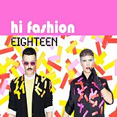 Eighteen by Hi Fashion