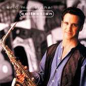 Collection by Eric Marienthal