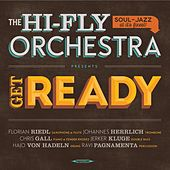 Get Ready by The Hi Fly Orchestra